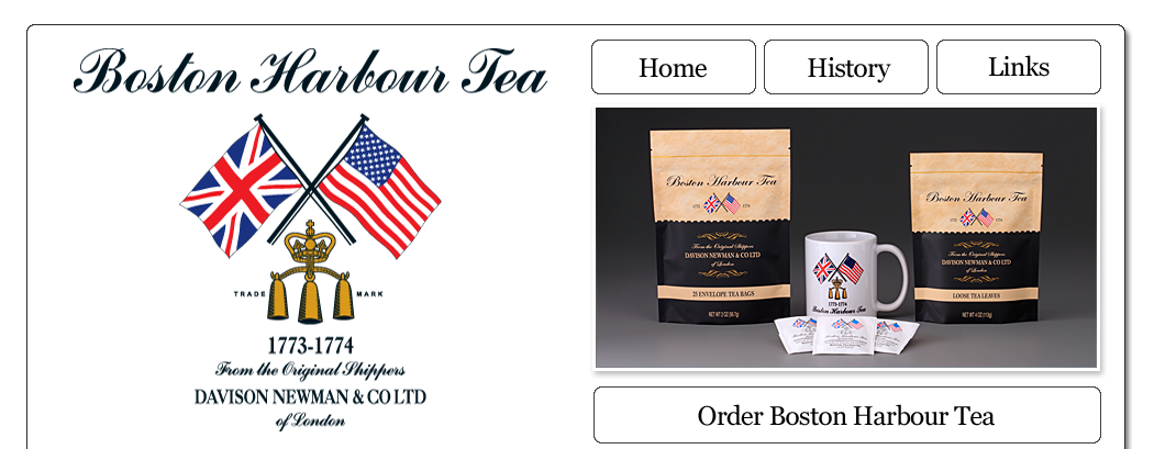 Boston Harbour Tea | Order Online | History | Links | Story